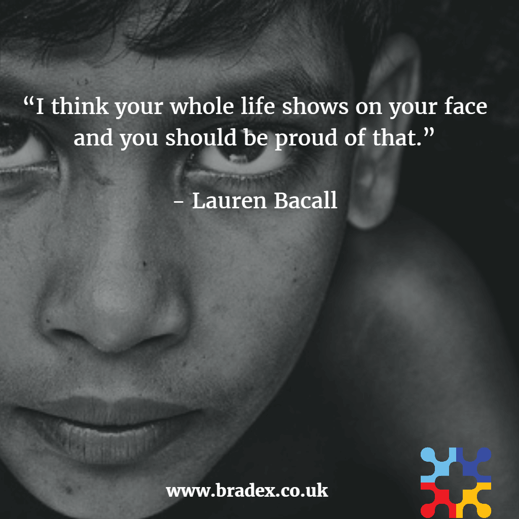 Your life shows on your face