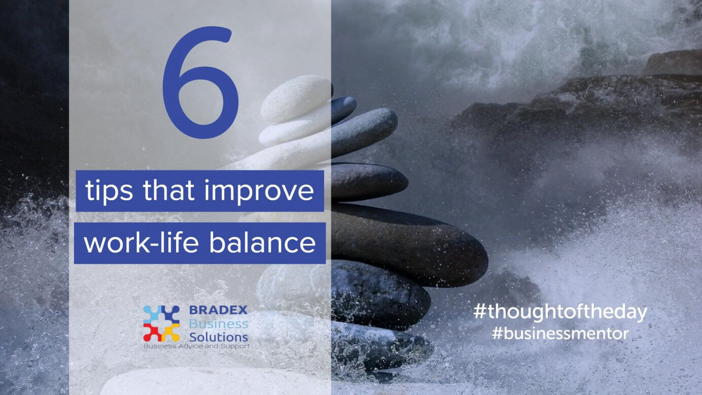 6 tips that improve work-life balance