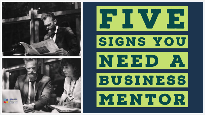 Five signs you need a business mentor